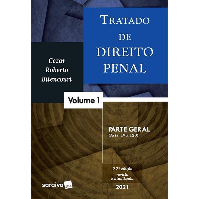 Livro - Tratado de Direito Penal - Vol. 1 - Parte Geral - 26ª edição de 2020 - Bitencourt 26º edição
