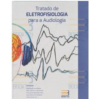 Livro - Tratado de Eletrofisiologia Para a Audiologia - Menezes