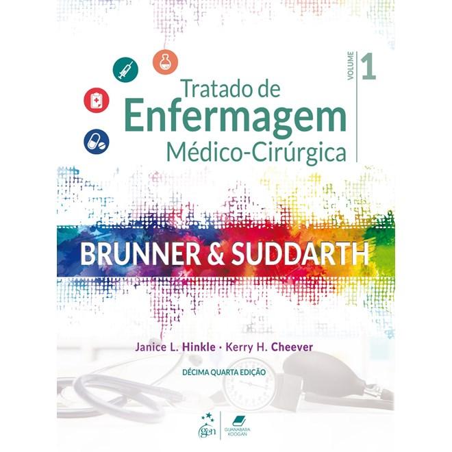 Livro - Tratado de Enfermagem Médico-Cirúrgica 02 Volumes - Brunner 2020