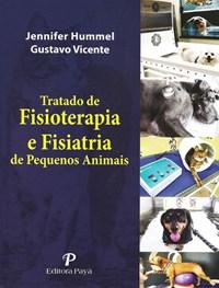 Livro -Tratado de Fisioterapia e Fisiatria de Pequenos Animais Humme