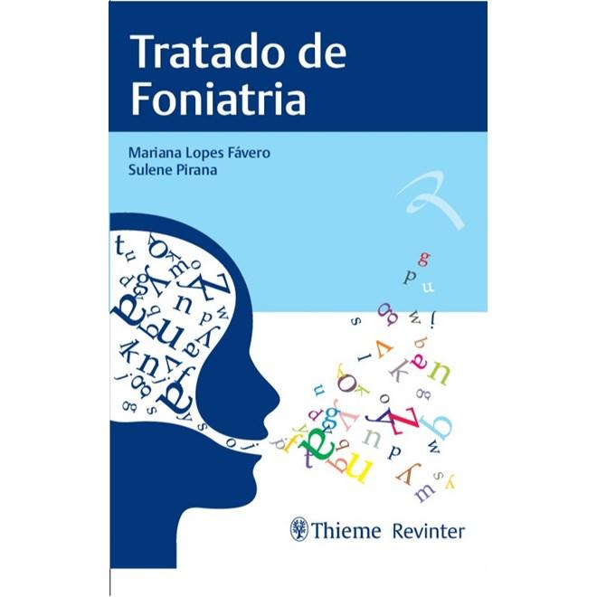 Livro - Tratado de Foniatria - Fávero
