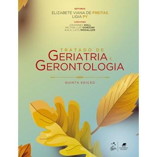 Livro - Tratado de Geriatria e Gerontologia - Freitas