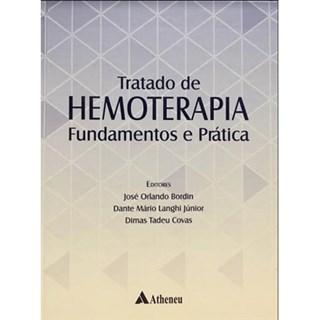 Livro - Tratado de Hemoterapia Fundamentos e Prática - Bordin