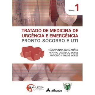 Livro - Tratado de Medicina de Urgência e Emergência - Pronto-Socorro e UTI - Guimarães