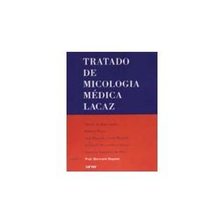 Livro - Tratado de Micologia Médica - Lacaz