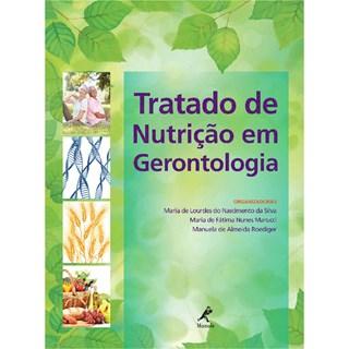 Livro - Tratado de Nutrição em Gerontologia - Marucci