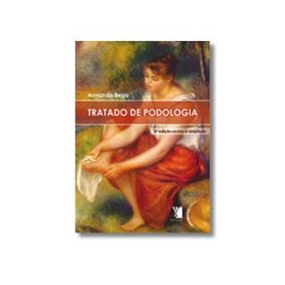 Livro - Tratado de Podologia - Bega