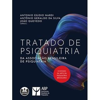 Livro Tratado de Psiquiatria da Associação Brasileira de Psiquiatria - Nardi - Artmed
