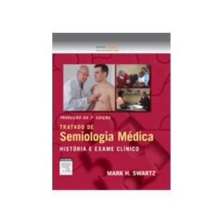 Livro - Tratado de Semiologia Médica - Swartz