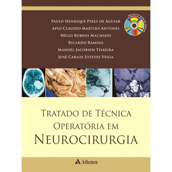 Livro - Tratado de Técnica Operatória em Neurocirurgia - Aguiar