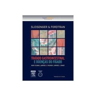 Livro - Tratado Gastrointestinal e Doenças do Fígado - Sleisenger & Fordtran