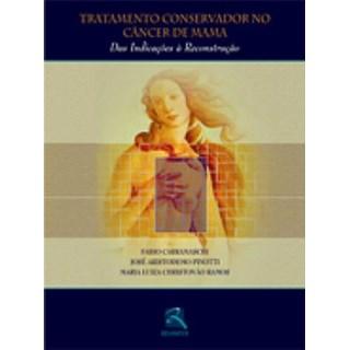 Livro - Tratamento Conservador no Câncer de Mama - Carramaschi