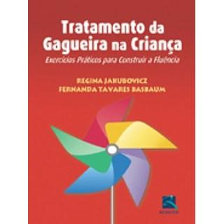 Livro - Tratamento da Gagueira na Criança - Jakubovicz