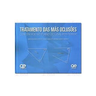 Livro - Tratamento das Más Oclusões - Botelho - Santos