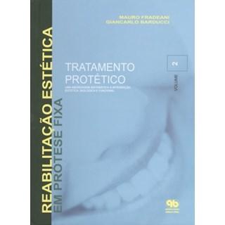 Livro - Tratamento Protético: Uma Abordagem Sistemática a Integraçao Estética Biológica e Funcional - Vol. 2 - Fradeani - Santos