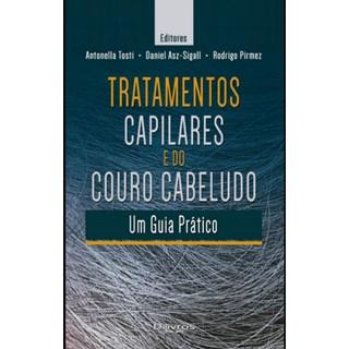 Livro - Tratamentos Capilares e do Couro Cabelo - Tosti - Dilivros