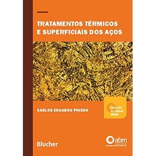 Livro Tratamentos Térmicos e Superficiais dos Aços - Pinedo - Blucher