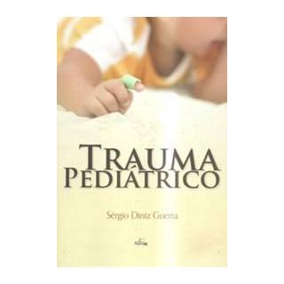 Livro - Trauma Pediátrico - Guerra