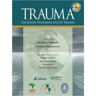 Livro - Trauma - Sociedade Panamericana de Trauma - Ferrada