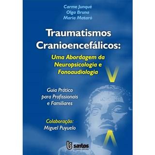 Livro - Traumatismos Cranioencefálicos - Junqué