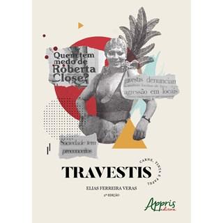 Livro - Travestis: Carne, Tinta e Papel - Veras