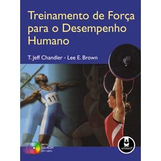 Livro - Treinamento de Força para o Desempenho Humano - Chandler @@