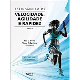 Livro - Treinamento de Velocidade, Agilidade e Rapidez - Brown - Phorte