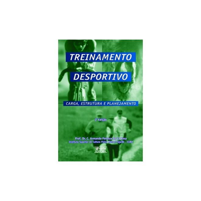 Livro - Treinamento Desportivo - Carga Estrutura e Planejamento - La Rosa ea1c683d4bbb0