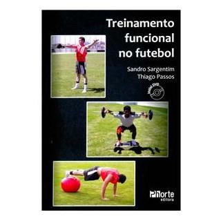 Livro - Treinamento Funcional no Futebol - Sargentim