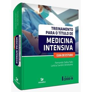 Livro Treinamento para o Título de Medicina Intensiva - Tallo - Manole