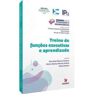 Livro - TREINO DE FUNÇÕES EXECUTIVAS E APRENDIZADO - Marques 1º edição