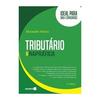 Livro Tributário na Prática 5ª Edição 2020 - Mazza - Saraiva