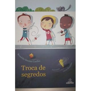 Livro - Troca de Segredos - Coelho - Positivo