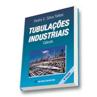 Livro - Tubulações Industriais: Cálculo - Telles