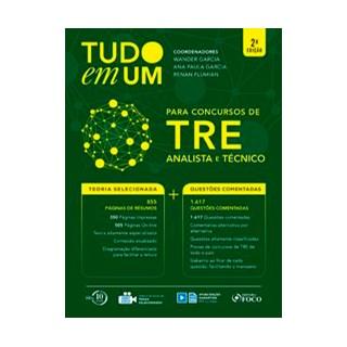 Livro - Tudo em um: Para concursos do TRE: analista e técnico - 2ª edição - 2018 - Garcia 2º edição