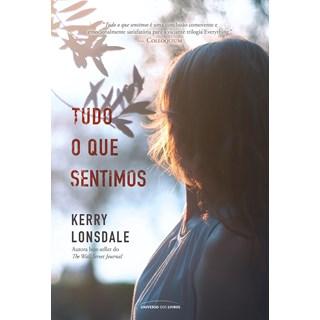 Livro Tudo o que Sentimos - Lonsdale - Universo dos Livros - Pré-Venda