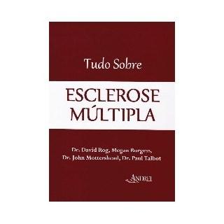 Livro - Tudo sobre Esclerose Múltipla - Rog