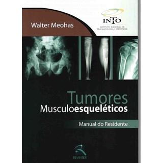 Livro - Tumores Musculoesqueléticos - Manual do Residente - Meohas