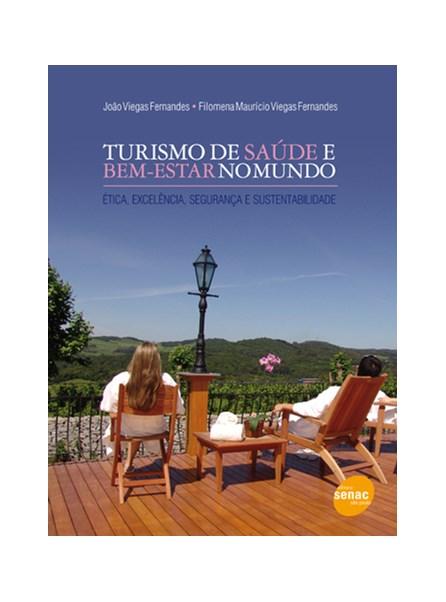 Livro - Turismo de Saúde e Bem-estar no mundo - Fernandes