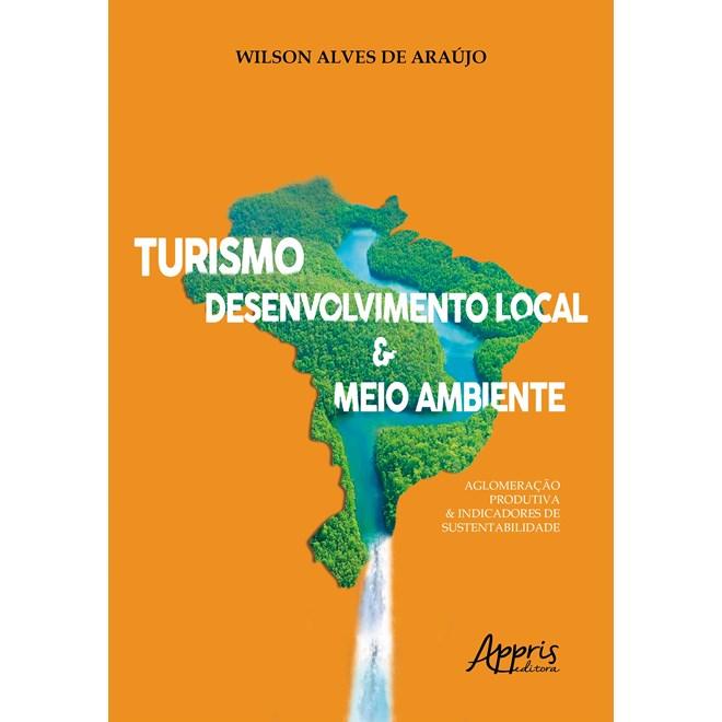 Livro - Turismo, Desenvolvimento Local & Meio Ambiente - Araújo