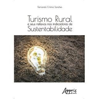 Livro - Turismo Rural e Seus Reflexos nos Indicadores de Sustentabilidade - Sanches
