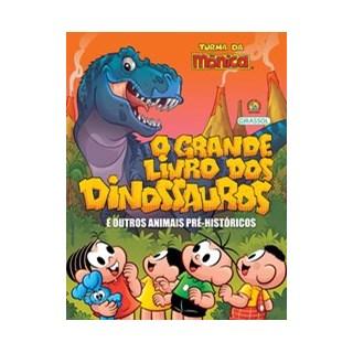 Livro - Turma da Mônica Grande Livro dos Dinossauros - Maurício de Sousa
