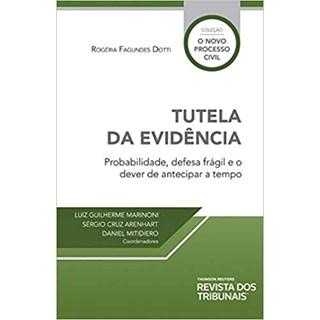 Livro - Tutela Da Evidência - Dotti - Revista dos Tribunais