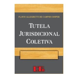 Livro - Tutela Jurisdicional Coletiva - Cooper