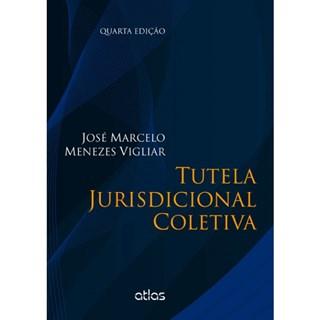 Livro - Tutela Jurisdicional Coletiva - Vigliar