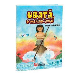 Livro - Ubatã o Menino-Índio - Martins