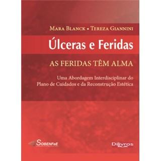 Livro - Ulceras e Feridas - Blanck