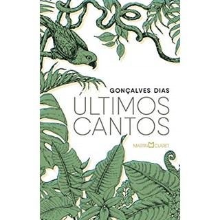 Livro - Últimos Cantos - Dias- Martins Claret