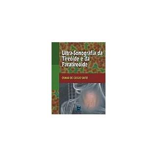Livro - Ultra-sonografia da Tireóide e Paratireóide - Saito