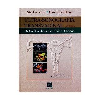 Livro - Ultra-Sonografia Transvaginal - Dopples Colorido em Ginecologia e Obstetrícia - Perrot BFI